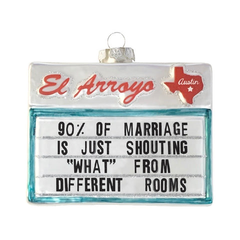 Ornament - 90% Of Marriage