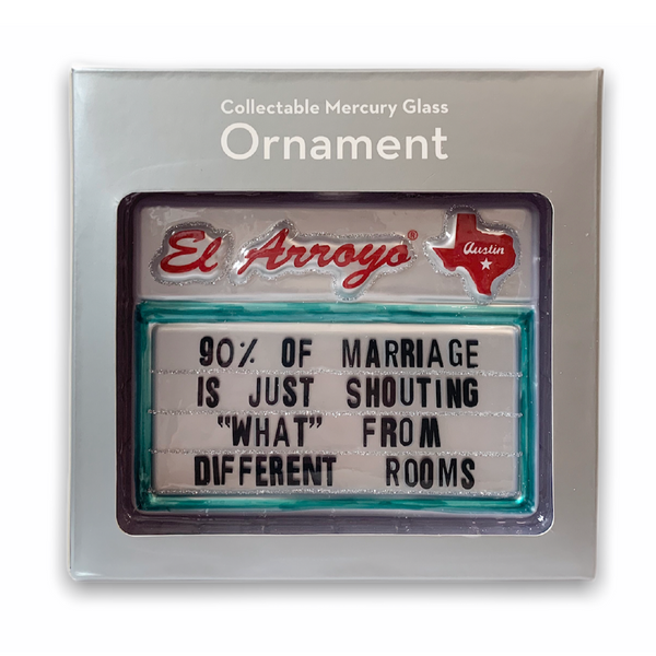 *PRE-ORDER* Ornament - 90% Of Marriage