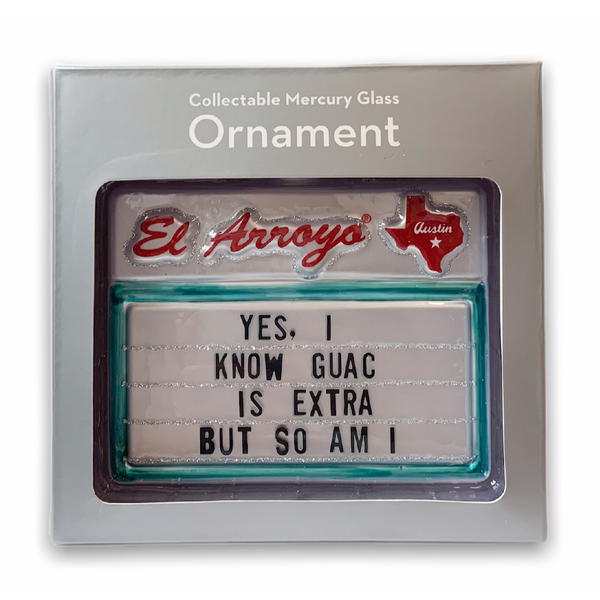 Ornament - Guac Is Extra
