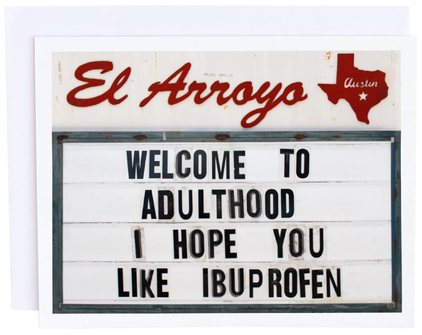 Welcome to Adulthood Card