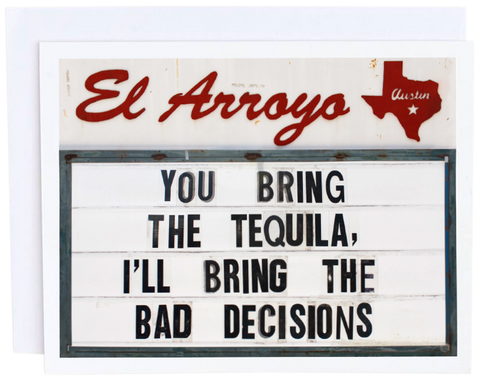 El Arroyo Bad Decisions Card