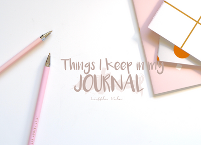 Things I Keep In My Journal