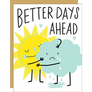 Better Days Ahead Card