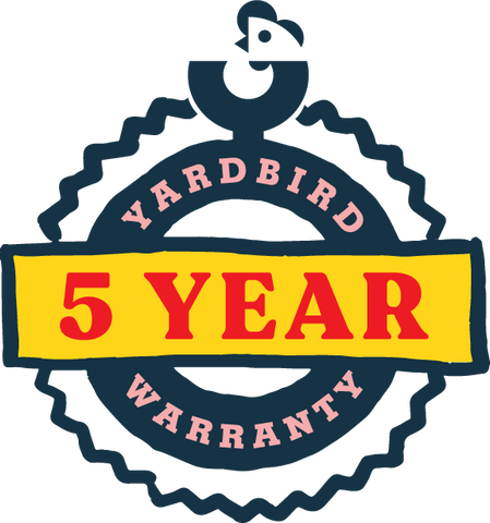 5 YEAR WARRANTY YARDBIRD