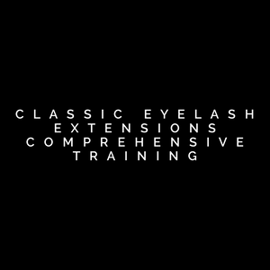 Classic Eyelash Extensions Comprehensive Training Deposit Only