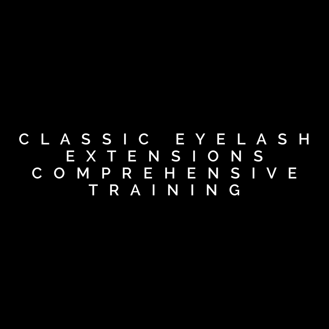 Classic Eyelash Extensions Comprehensive Training Starting at