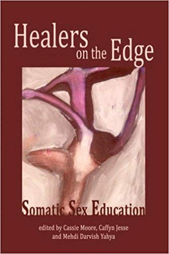 Healers on the Edge Somatic Sex Education