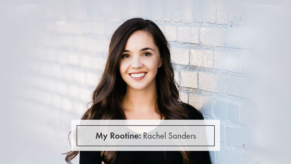 My Rootine: Rachel Sanders, Rootine's CEO and Co-founder