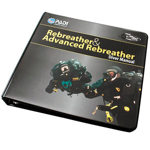 PADI Rebreather and adv. Rebreather Manual