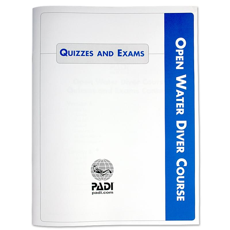 PADI Open Water Diver Course Quizzes and Exams Booklet