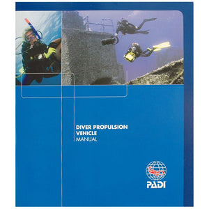 PADI Diver Propulsion Vehicle (DPV) Manual