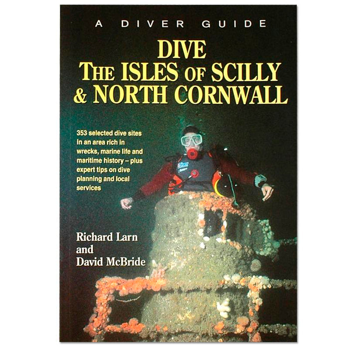 Dive Isles of Scilly & North Cornwall Guide Book