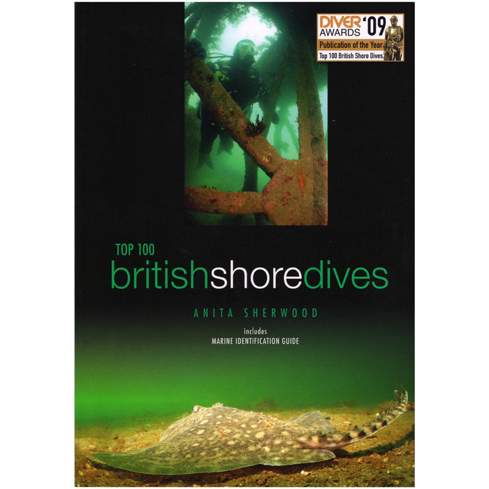 Top 100 British Shore Dives by Anita Sherwood, Revised Edition