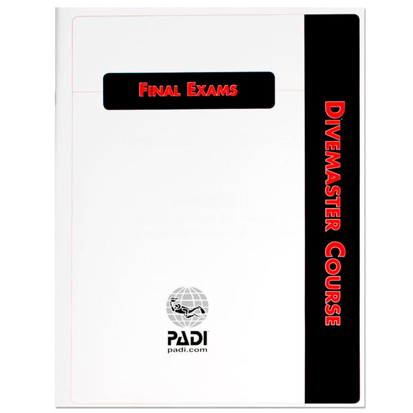 PADI Divemaster Course Final Exam Booklet