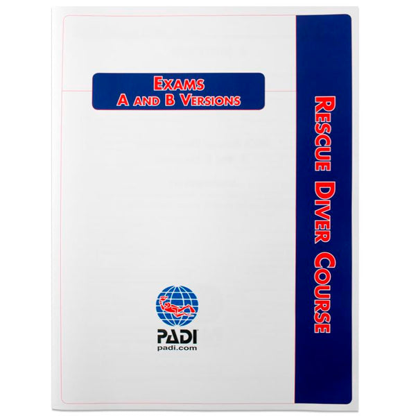 PADI Rescue Diver Final Exam Booklet