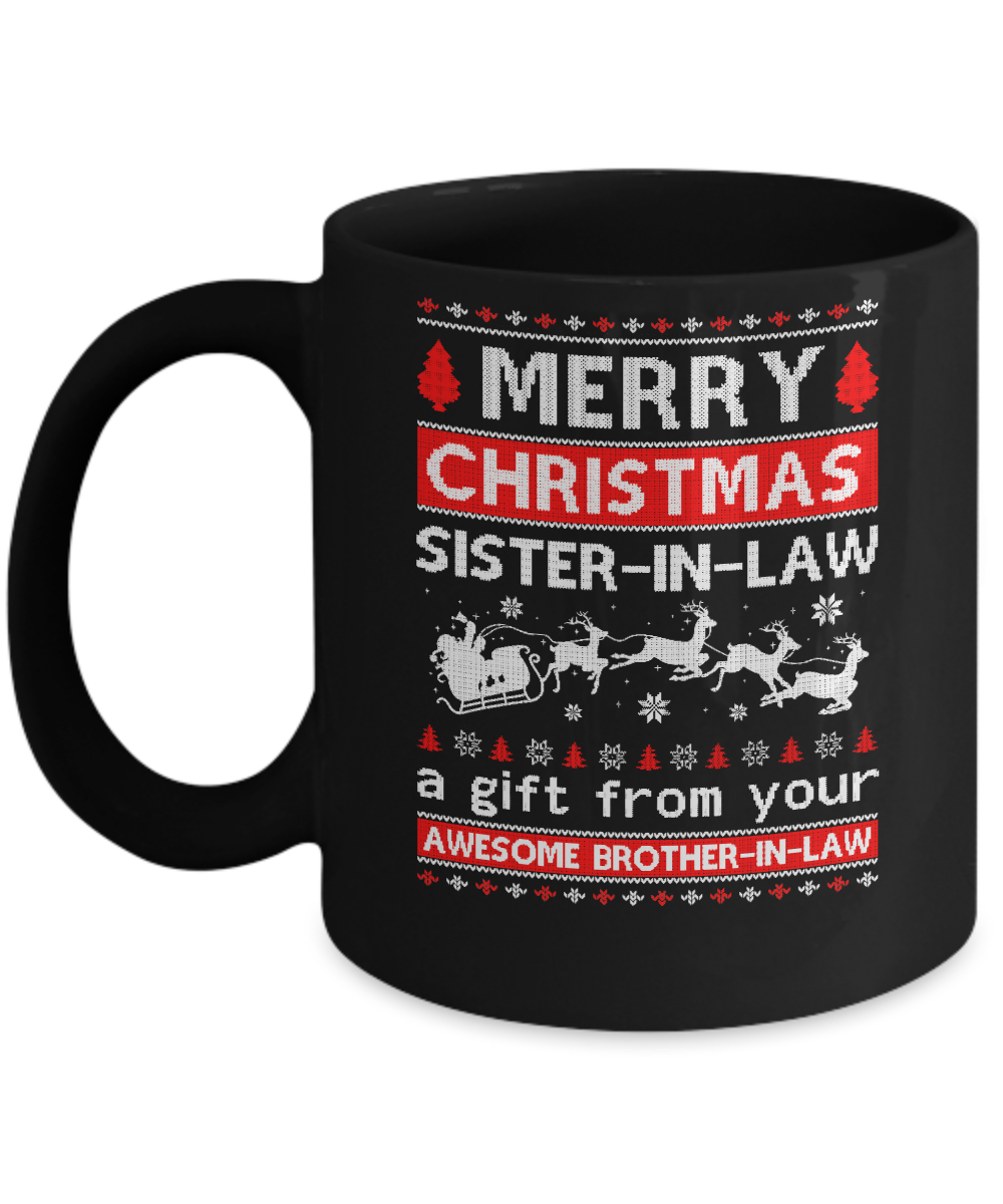 Christmas Gifts For Sister In Law.Merry Christmas Sister In Law A Gift From Your Brother In Law Sweater Mug