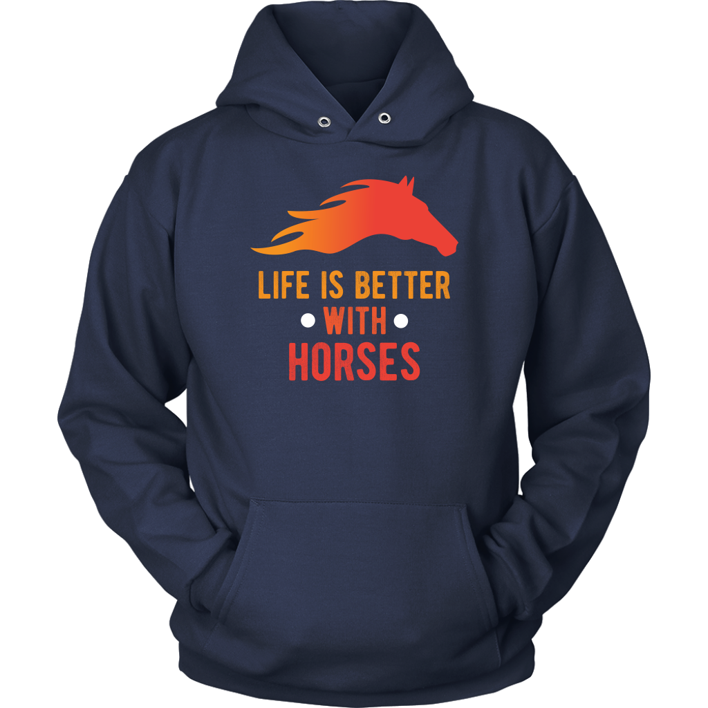 """Life Is Better With Horses"" Unisex Hoodie"