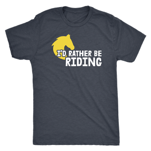 """I'd Rather Be Riding"" Men's Triblend T-Shirt"