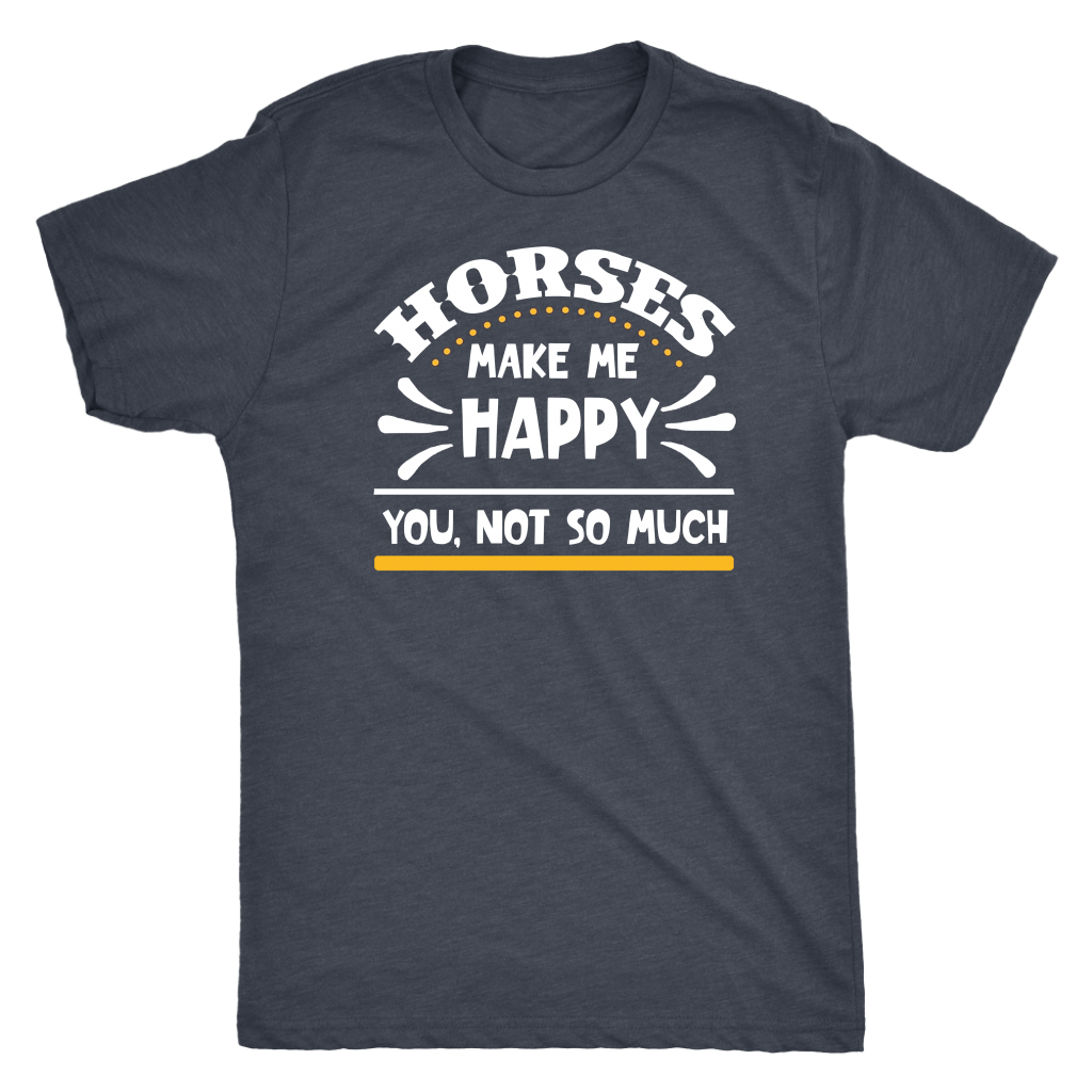 """Horses Make Me Happy"" Men's Triblend T-Shirt"