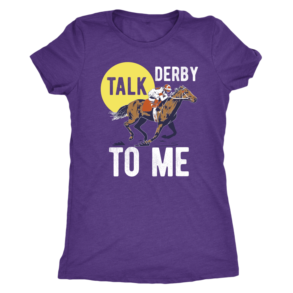 """Talk Derby To Me"" Women's Triblend T-Shirt"