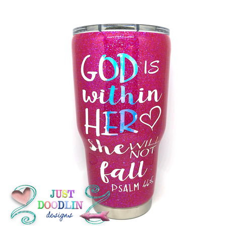 God Is Within Her Glitter Tumbler
