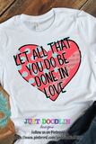 Let All You Do Be Done In Love PNG