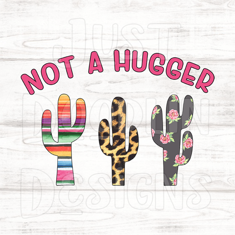 Not A Hugger PNG