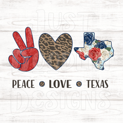 Peace Love and Texas PNG