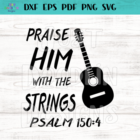 Psalm 150:4 | Praise Him With Strings