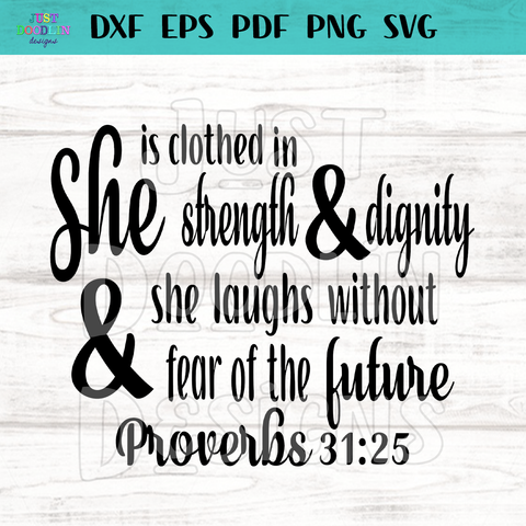 She Is Clothed With Strength & Dignity SVG