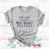 Just A Girl Who Loves Peckers T-shirt