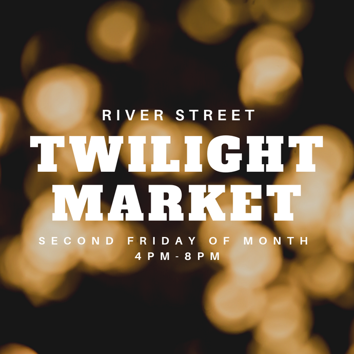 Twilight Market - 2nd Friday of the Month