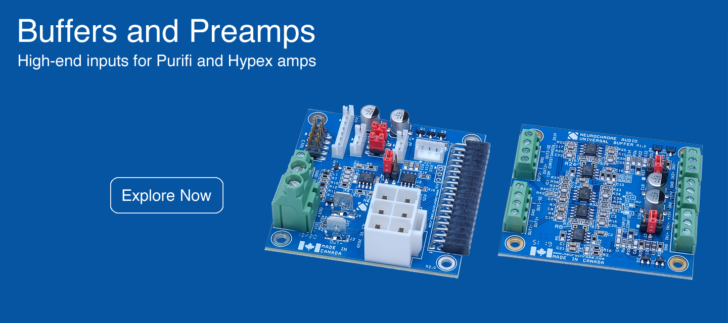 Neurochrome: Preamps and Buffers for Purifi and Hypex Kits