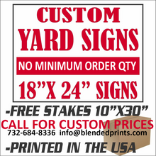 Load image into Gallery viewer, Custom Printed Lawn Signs