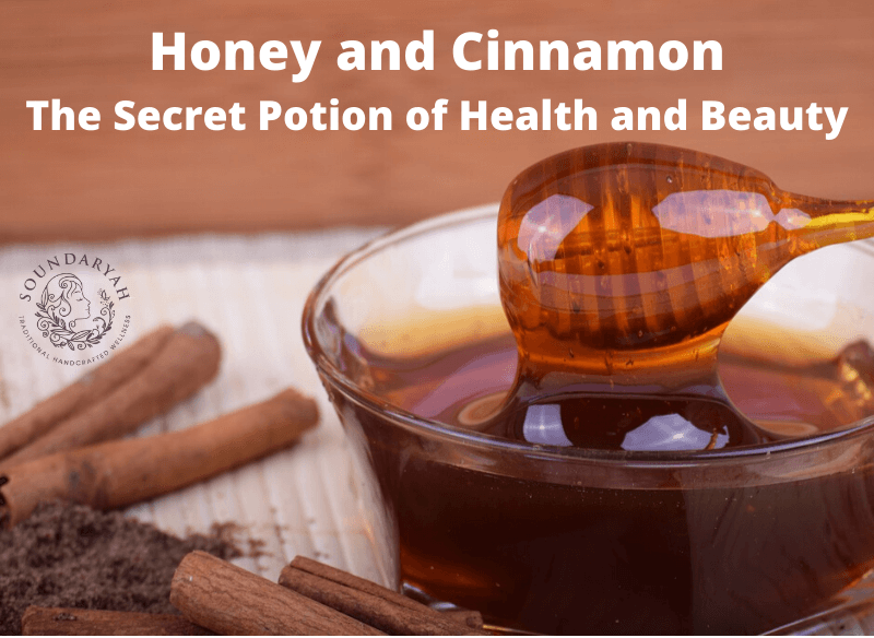 Honey and Cinnamon – The Secret Potion of Health and Beauty