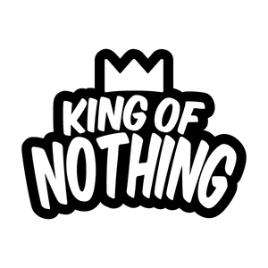 King of Nothing
