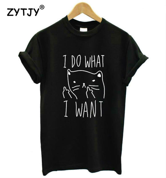 I Do What I Want Shirt - KittyCatPurrfect