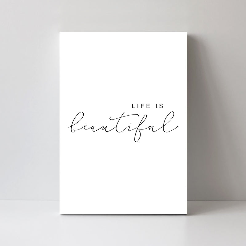 Life Is Beautiful, Calligraphy Quotes