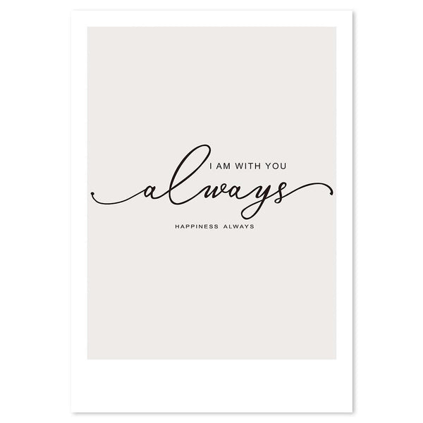 Wall-Art-Poster-Canvas-Framed-I am with you, always, happiness always, Calligraphy-Gioia Wall Art