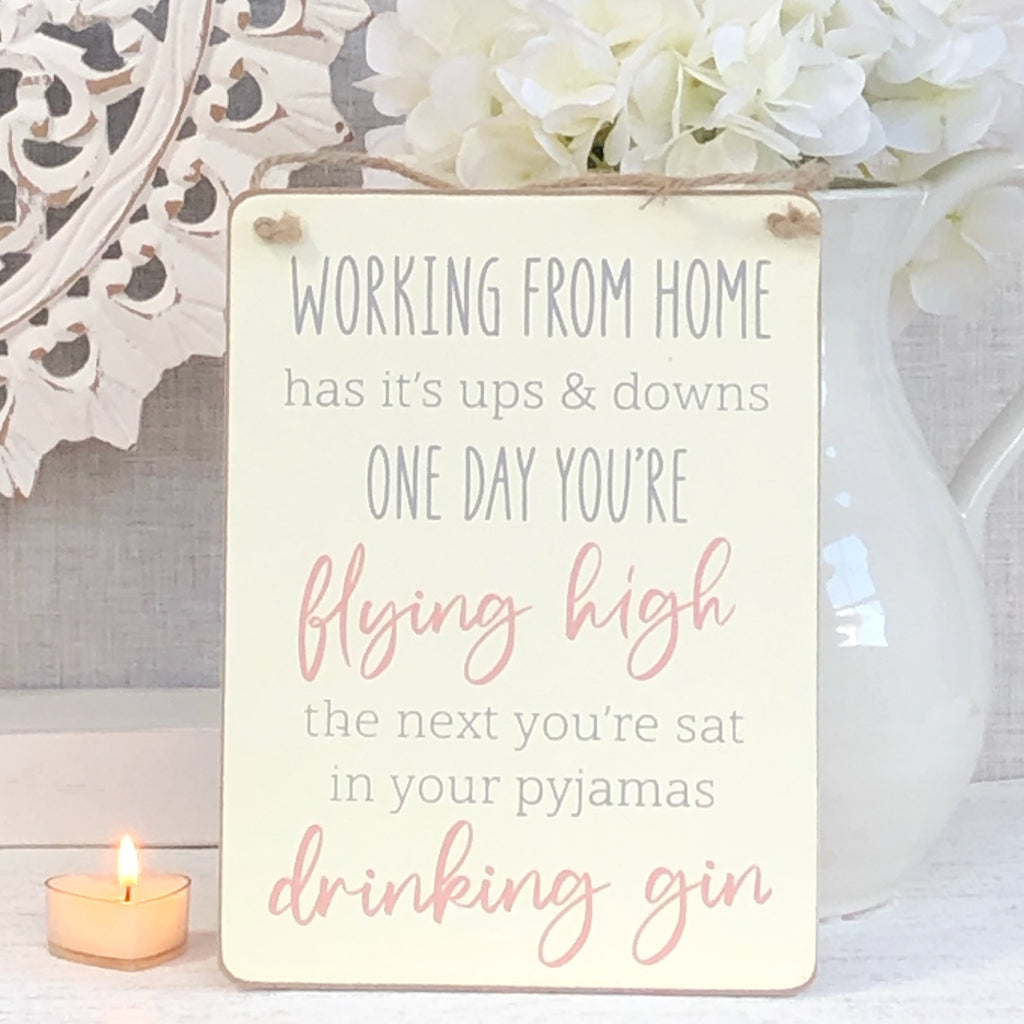 Working from home sign