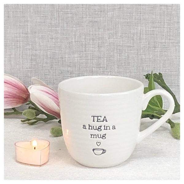 Tea is a hug in a mug