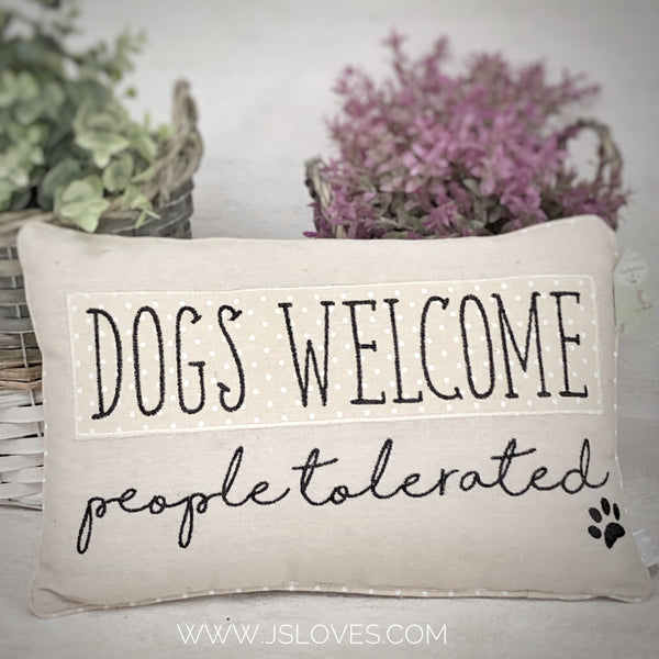 Dogs welcome people tolerated cushion
