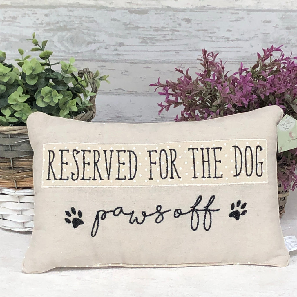 Reserved for the Dog Paws Off cushion