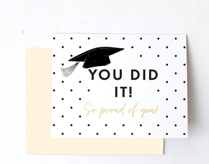 Greeting Card- You Did It