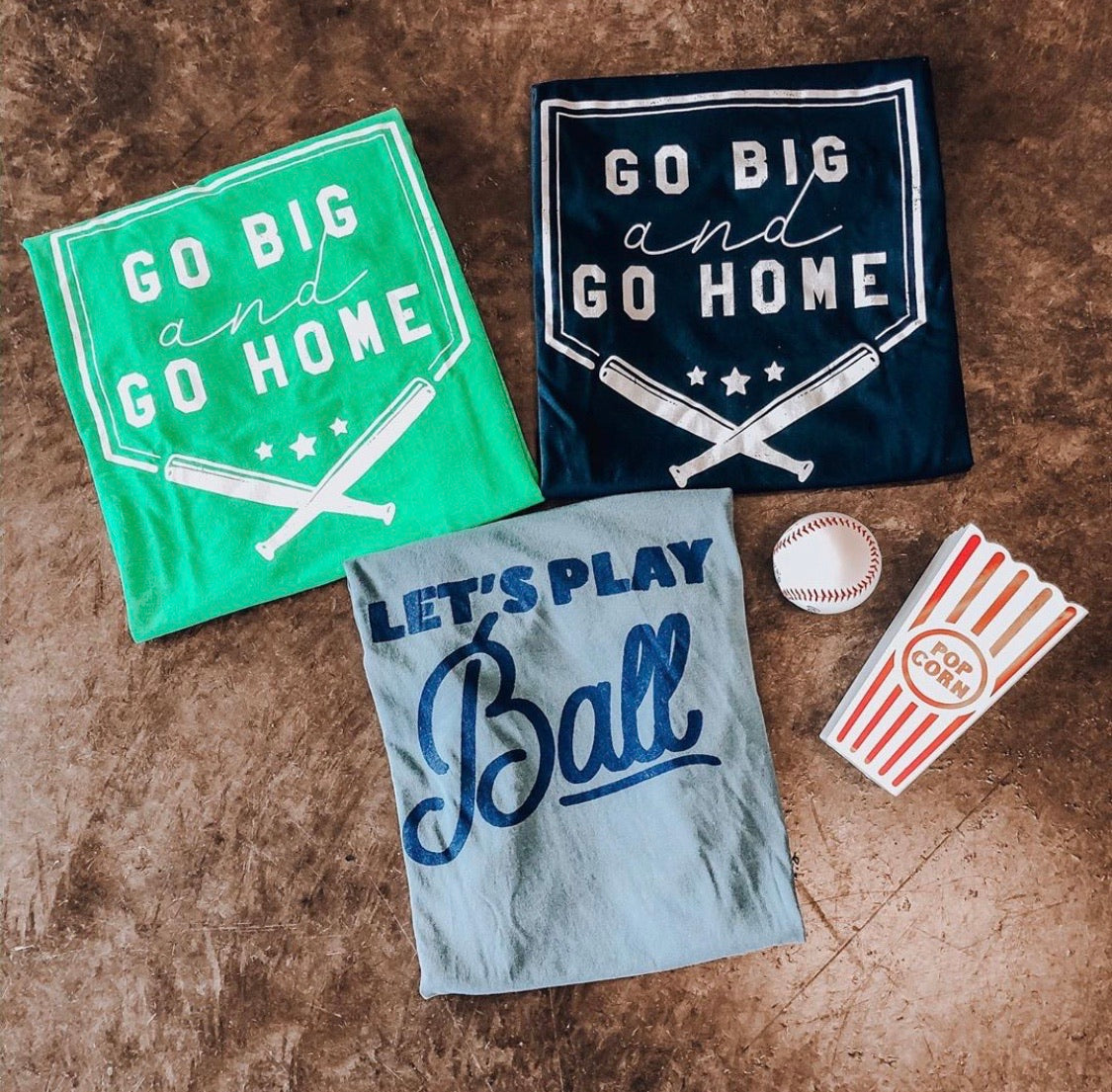 Go Big Go Home Tee - Green