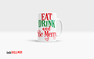 Eat, Drink & Be Merry..