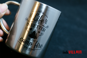 Life Is Better By The Campfire Coffee Mug