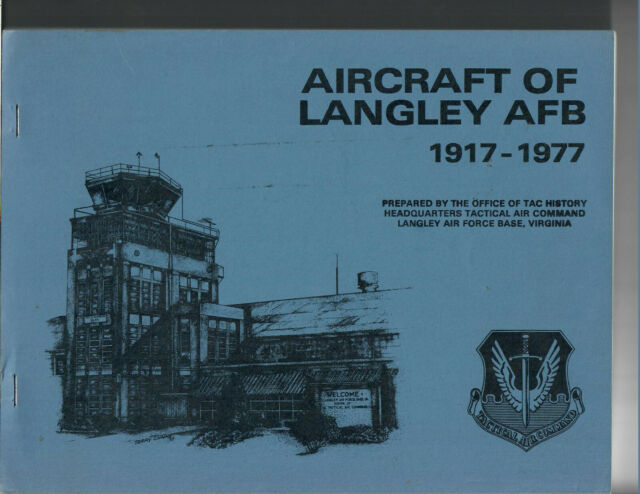 Aircraft of Langley AFB 1917-1977 Book, Used