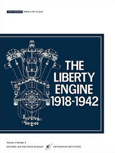 The Liberty Engine 1918 - 1942 Book, Used