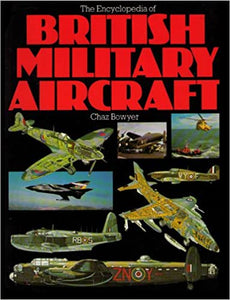 The Encyclopedia of British Military Aircraft Book, Used